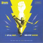 Up All Night Non Stop Dancing: The Very Best Of Spark Northern Soul (Record Store Day 2018)