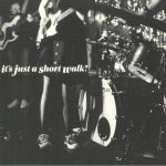 It's Just A Short Walk (Record Store Day 2018)