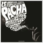 Le Pacha (Soundtrack) (Record Store Day 2018)
