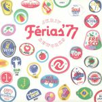 Ferias '77 Reworks (Record Store Day 2018)