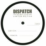 Dispatch Dubplate 010