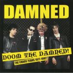 Doom The Damned: The Chaos Years 1977-1982 (Record Store Day 2018)