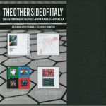 The Other Side Of Italy: The Beginning Of The Post Punk & Art (Record Store Day 2018)