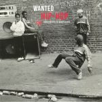 Wanted Hip Hop