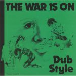 The War Is On: Dub Style