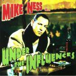 Under The Influences (reissue)