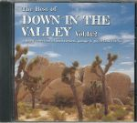 The Best Of Down In The Valley Vol 1 & 2
