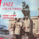 Jazz For The Thinker (reissue)