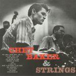 Chet Baker & Strings (reissue)
