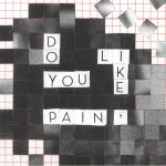 Do You Like Pain? EP