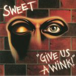 Give Us A Wink (reissue)
