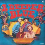 A Deeper Blue (reissue)