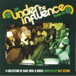 FAZE ACTION/VARIOUS - Under The Influence Vol 6: A Collection Of Rare Soul & Disco