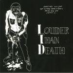 Louder Than Death