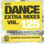Dance Extra Mixes Vol 125: Remix Collections For Professional DJs (Strictly DJ Only)