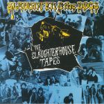 The Slaughterhouse Tapes