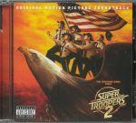 Super Troopers 2 (Soundtrack)