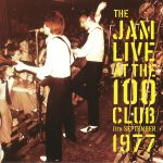 Live At The 100 Club: 11th September 1977
