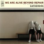 We Are Alive Beyond Repair
