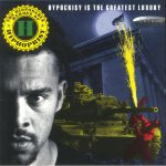 Hypocrisy Is The Greatest Luxury (reissue)