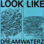 Dreamwaterz
