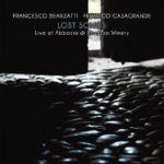 Lost Songs: Live At Abbazia Di Rosazzo Winery