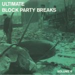 Ultimate Block Party Breaks Vol 6