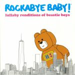 Lullaby Renditions Of Beastie Boys (Record Store Day 2018)