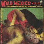 Wild Mexico Vol 2