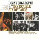 Dizzy Gillespie & The Double Six Of Paris (reissue)