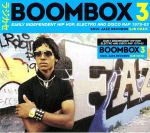 Boombox 3: Early Independent Hip Hop Electro & Disco Rap 1979-83