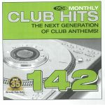 DMC Monthly Club Hits 142: The Next Generation Of Club Anthems! (Strictly DJ Only)
