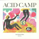 Acid Camp All Stars Volume 2