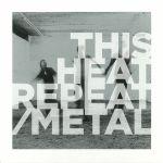 Repeat/Metal