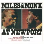 Miles & Monk At Newport (reissue)
