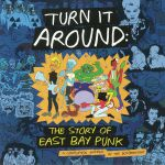 Turn It Around: The Story Of East Bay Punk (Soundtrack)