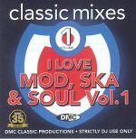 I Love Mod Ska & Soul Vol 1 (Strictly DJ Only)