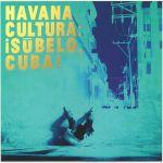 Havana Cultura: Subelo Cuba!