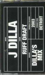 Ruff Draft: Dilla's Mix