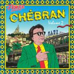France Chebran Volume 2: French Boogie 1982-1989