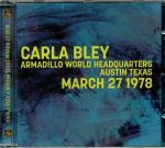 Aarmadillo World Headquarters Austin Texas March 27 1978