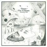 Theme For A Dream
