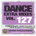 Dance Extra Mixes Vol 127: Remix Collections For Professional DJs (Strictly DJ Only)