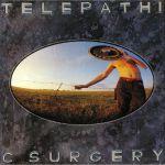 Telepathic Surgery (reissue)