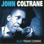 Blue Trane Coming (reissue)