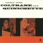 Cattin' With Coltrane & Quinichette