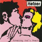 Breaking God's Heart (reissue)
