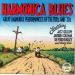 Harmonica Blues: Great Harmonica Performances Of The 1920s & 30s