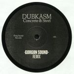 Concrete & Steel (Gorgon Sound & OBF Remixes)