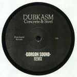 Concrete & Steel (Gorgon Sound & OBF Remixes)